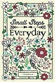Small Steps Everyday - Ernährungs- & Fitnesstagebuch: 90 Tage Ernährungsplaner und Trainingsbuch für Diäten & Gewichtsverlust, Workout, Cardio & Gym, mit täglichen Anregungen & Fastentagebuch