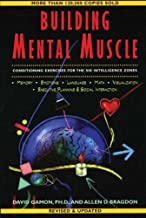 Building Mental Muscle: Conditioning Exercises for the Six Intelligence Zones (Brain Waves Books)