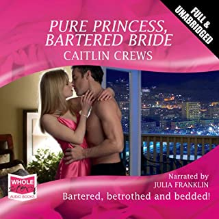 Pure Princess, Bartered Bride                   By:                                                                                                                                 Caitlin Crews                               Narrated by:                                                                                                                                 Julia Franklin                      Length: 5 hrs and 55 mins     4 ratings     Overall 2.8
