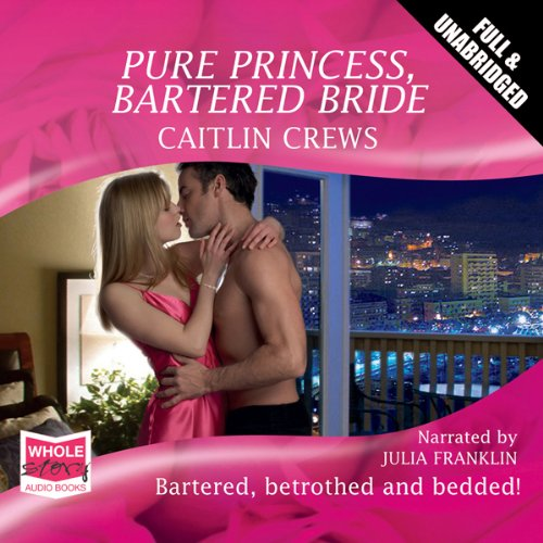 Pure Princess, Bartered Bride cover art