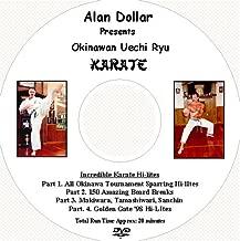 Okinawan Uechi Ryu Karate Hi-Lites by Alan Dollar