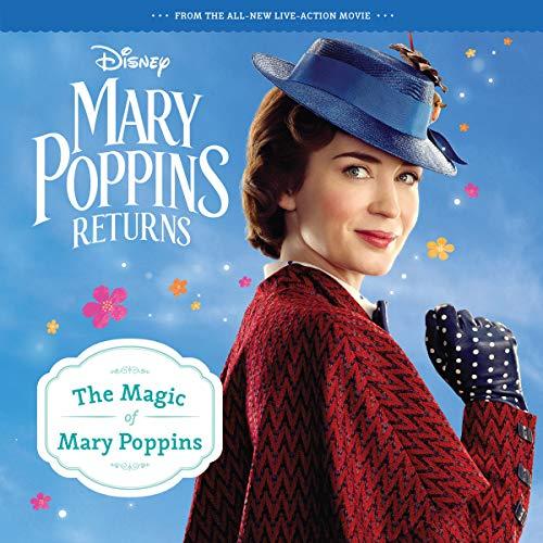 Mary Poppins Returns: The Magic of Mary Poppins