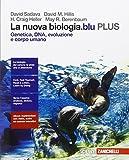 La nuova biologia.blu. Genetica, DNA, evoluzione e corpo umano PLUS. Per le Scuole superiori. Con e-book. Con espansione online