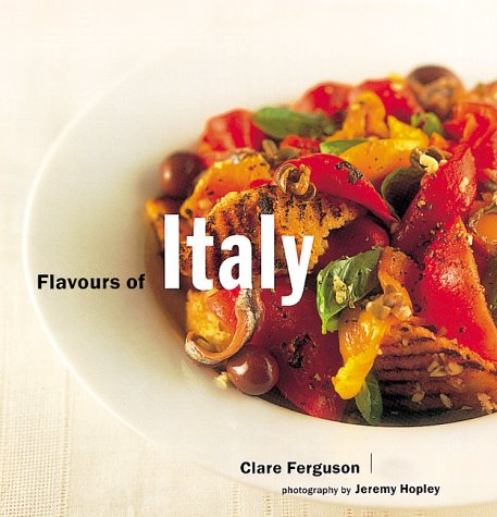 Flavours of Italy (Flavours of the World)