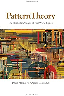 Pattern Theory: The Stochastic Analysis of Real-World Signals