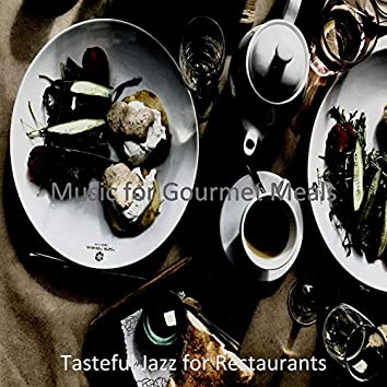 Music for Gourmet Meals