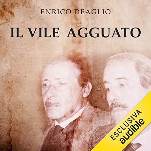 Il vile agguato: Chi ha ucciso Paolo Borsellino. Una storia di orrore e menzogna