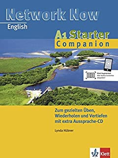 Network Now. Starter Companion A1. Practice Book mit Audio-CD