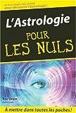 L'astrologie pour les nuls de Orion. Rae (2005) Poche