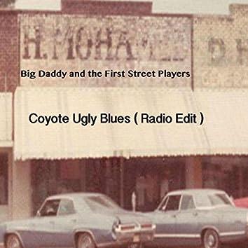 Coyote Ugly Blues (Radio Edit)