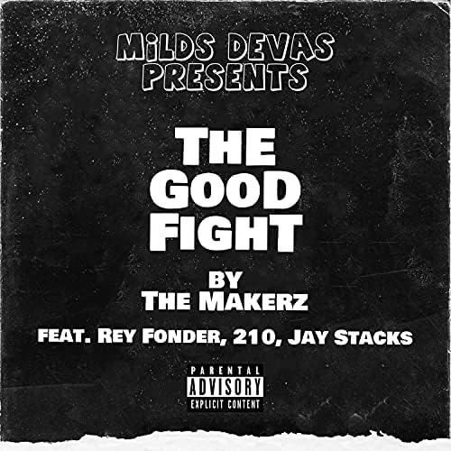 The Makerz feat. Rey Fonder, 210 & Jay Stacks