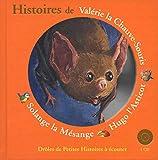 Histoires de Valérie la Chauve-Souris, Hugo l'Asticot, Solange la Mésange (Drôles de Petites Histoires à écouter - Giboulées)