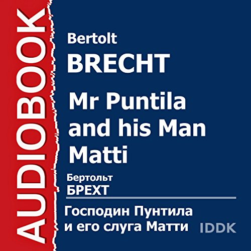 Mr Puntila and His Man Matti [Russian Edition] audiobook cover art