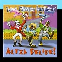 Altza Pelipe! by Mirri eta Txiribiton Txirri