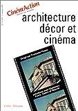 Architecture, décor et cinéma