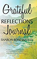 Grateful Reflections Journal