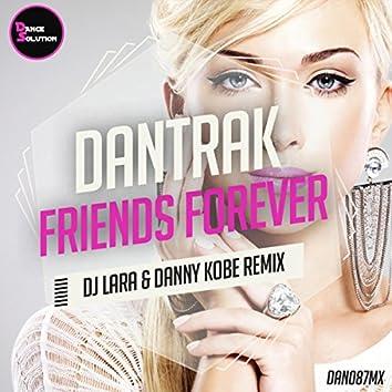 Friends Forever (Dj Lara & Danny Kobe Remix)