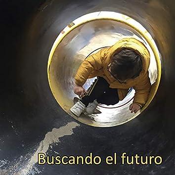 Buscando el Futuro