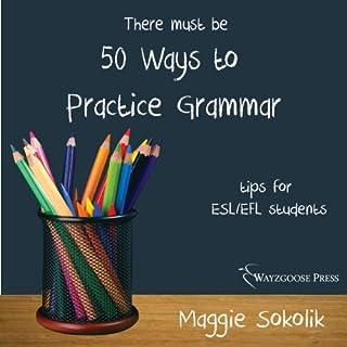 Fifty Ways to Practice Grammar audiobook cover art