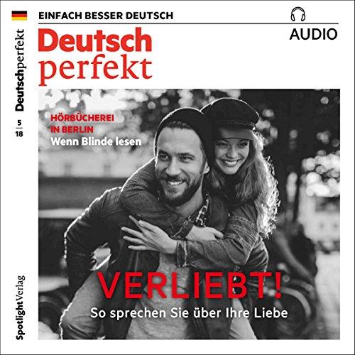 Deutsch perfekt Audio. 5/2018     Deutsch lernen Audio - Verliebt! So sprechen Sie über die Liebe              By:                                                                                                                                 div.                               Narrated by:                                                                                                                                 div.                      Length: 1 hr and 2 mins     Not rated yet     Overall 0.0