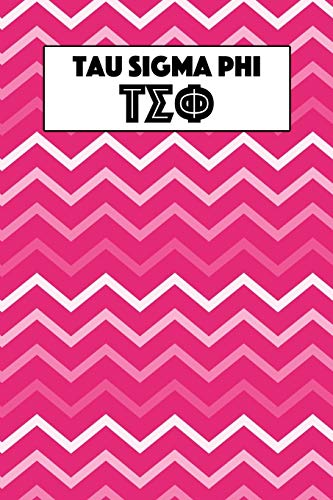 Tau Sigma Phi: Journal Planner for Sororities and Sorority Sisters