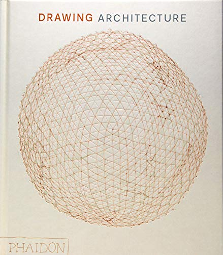 Compare Textbook Prices for Drawing Architecture: The Finest Architectural Drawings Through the Ages Illustrated Edition ISBN 9780714877150 by Thomas, Helen