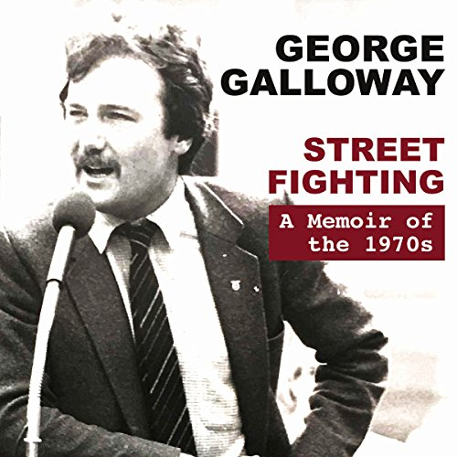 Street Fighting: A Memoir of the 1970s audiobook cover art
