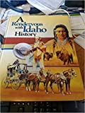 A Rendezvous With Idaho History.