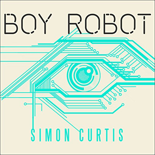 Boy Robot audiobook cover art