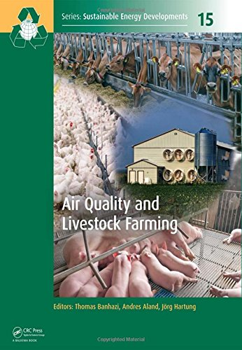 Air Quality and Livestock Farming (Sustainable Energy Developments)