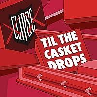 TIL THE CASKET DROPS[LP] [12 inch Analog]
