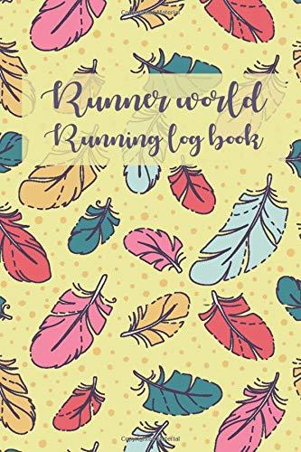 Runner world running log book: Runners Training Log, Running Logs, Track Distance, Time