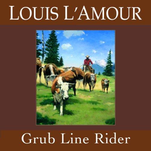 Grub Line Rider (Dramatized) audiobook cover art