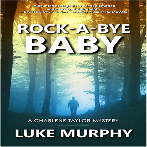 Rock-a-Bye Baby Audiobook By Luke Murphy cover art