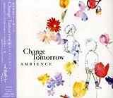 Change Tomorrow 歌詞