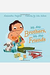 We Are Brothers, We Are Friends Hardcover