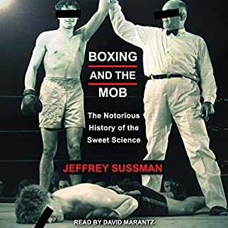 Boxing and the Mob audiobook cover art