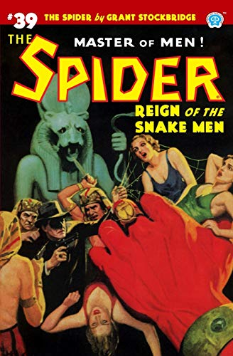 The Spider #39: Reign of the Snake Men