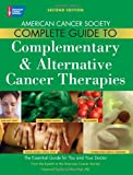 American Cancer Society Complete Guide to Complementary &Alternative Cancer Therapies