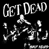 Bad News von Get Dead