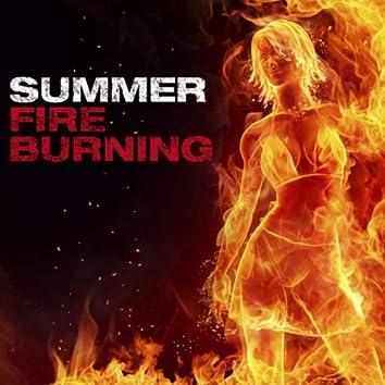 Summer Fire Burning