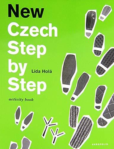 New Czech Step by Step: učebnice, pracovní sešit Aktivity Book a CD (2004)