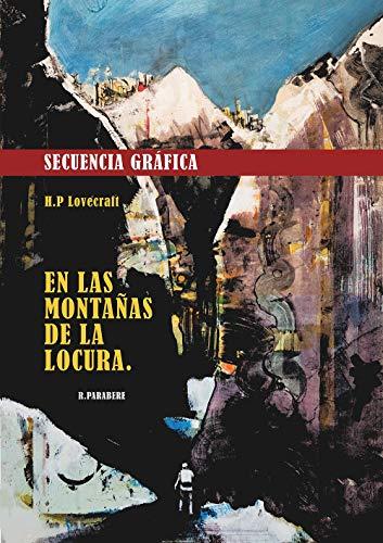 Secuencia Gráfica 1: Adaptación libre sin texto de ' En Las Montañas de la Locura ' de H.P. Lovecraft