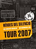 Héroes Del Silencio Tour 2007 [DVD]