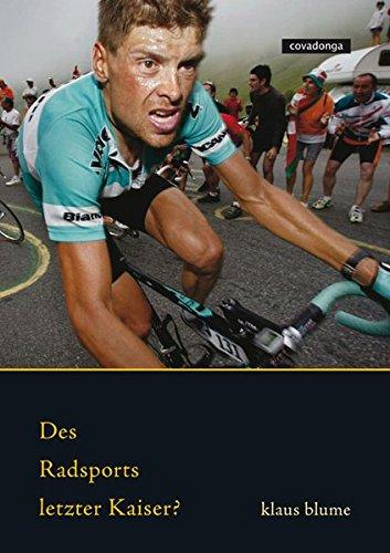 Des Radsports letzter Kaiser?