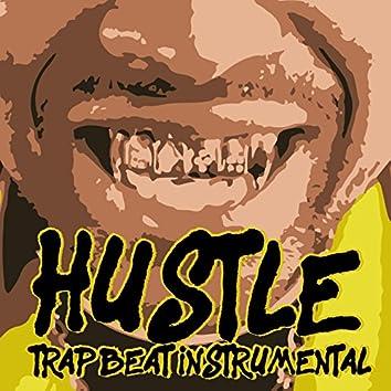 Hustle Trap Beat Instrumental (Original)