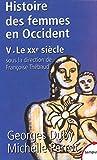 L'histoire des femmes en Occident - tome 5 Le XXe siècle (5) (Tempus) (French Edition)