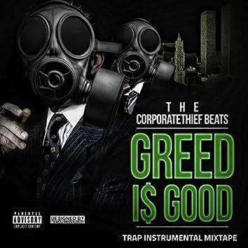 Greed Is Good (Trap Instrumental Mixtape)
