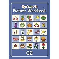 Tom's World ピクチャーワークブック02 (児童英検対策や小学校英語Hi, friends!とともに学ぶ教材としてピッタリ) [おもちゃ&ホビー]