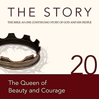 The Story Audio Bible - New International Version, NIV: Chapter 20 - The Queen of Beauty and Courage audiobook cover art
